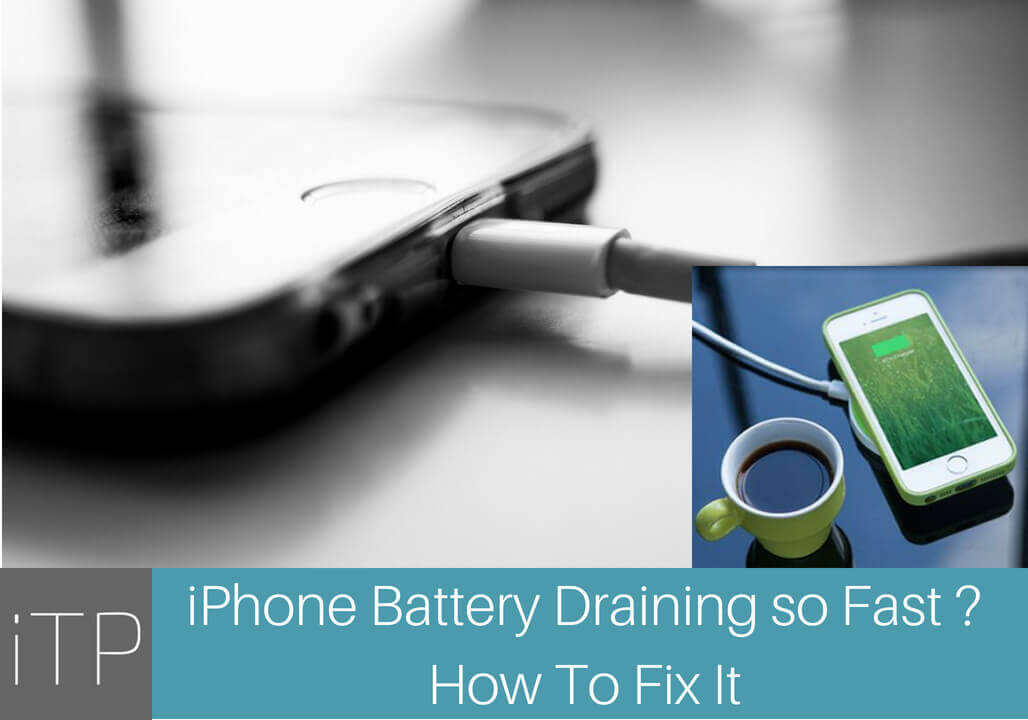 why is my iphone battery draining why is my iphone battery draining so fast how to fix it 6181