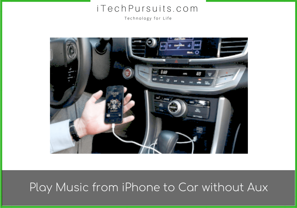 How to Play Music from iPhone to The Car without Aux